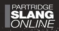 Partridge Slang Online